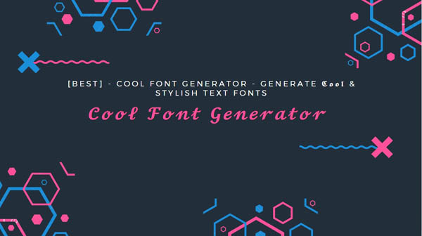 Cool and Fancy Font Generator
